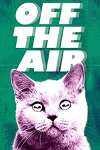 Watch Off the Air Online