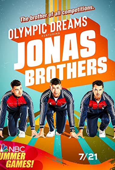 Watch Olympic Dreams Featuring Jonas Brothers Online