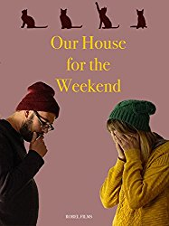 Watch Our House For the Weekend Online
