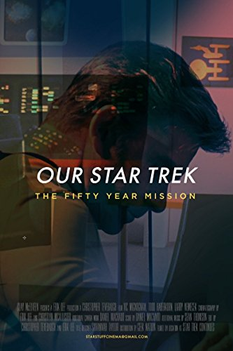 Watch Our Star Trek: The Fifty Year Mission Online