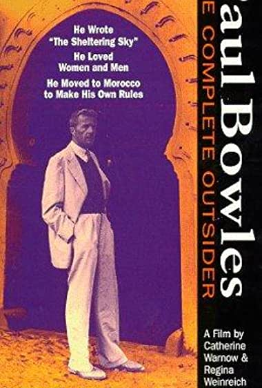 Watch Paul Bowles: The Complete Outsider Online