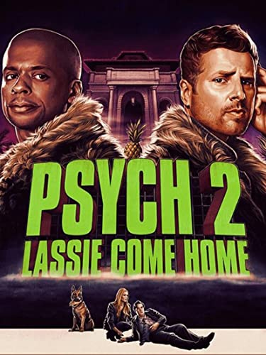 Watch Psych 2: Lassie Come Home Online