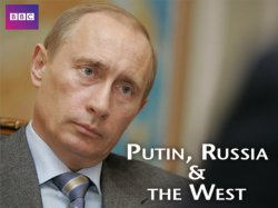 Watch Putin, Russia and the West Online