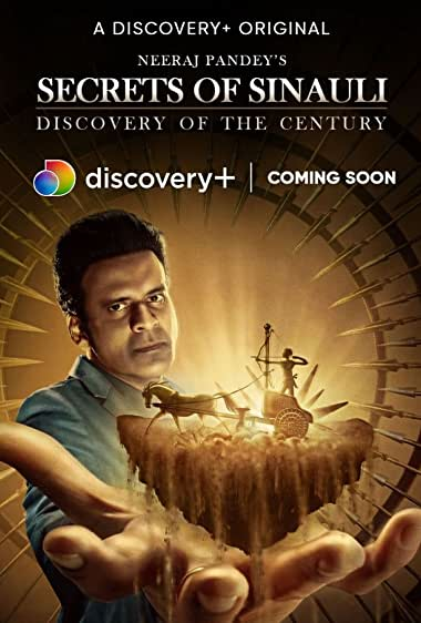 Watch Secrets of Sinauli: Discovery of the Century Online