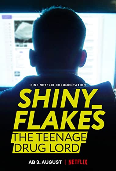 Watch Shiny_Flakes: The Teenage Drug Lord Online