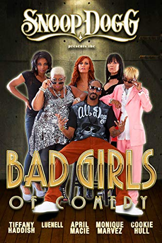 Watch Snoop Dogg Presents: The Bad Girls of Comedy Online