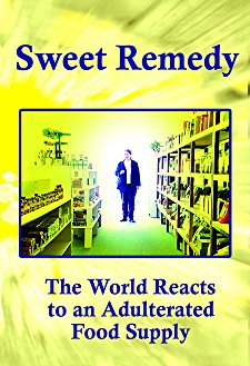 Watch Sweet Remedy: The World Reacts to an Adulterated Food Supply Online