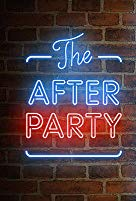 Watch The After Party Online