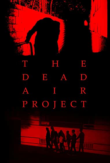 Watch The Dead Air Project Online