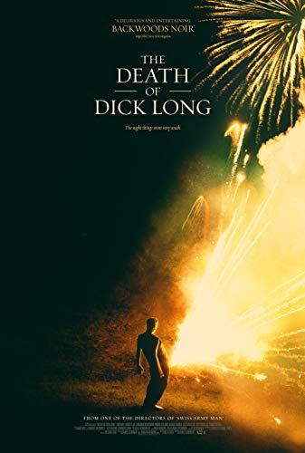 Watch The Death of Dick Long Online