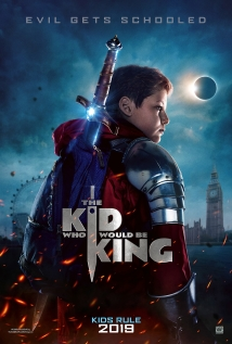Watch The Kid Who Would Be King Online