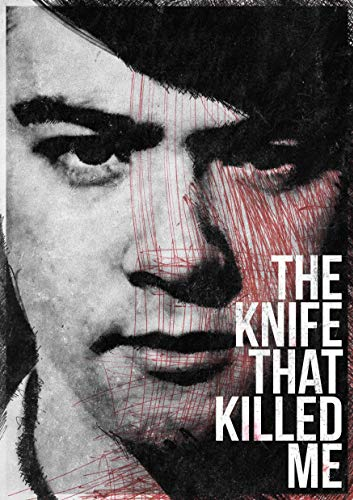 Watch The Knife That Killed Me Online