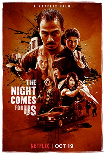 Watch The Night Comes for Us Online