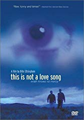 Watch This Is Not a Love Song Online