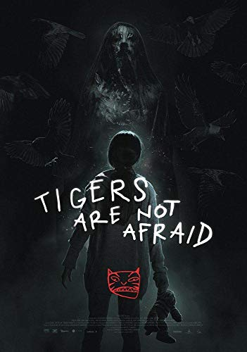 Watch Tigers Are Not Afraid Online