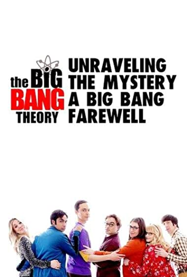 Watch Unraveling the Mystery: A Big Bang Farewell Online
