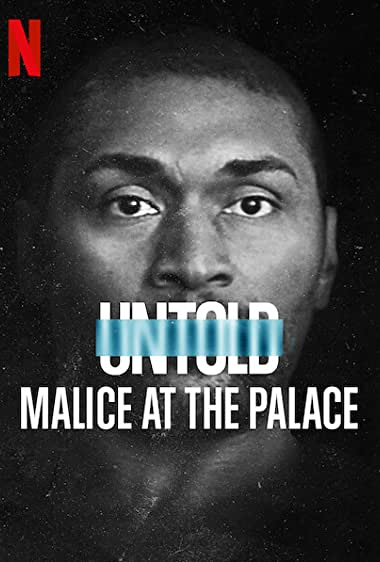 Watch Untold: Malice at the Palace Online