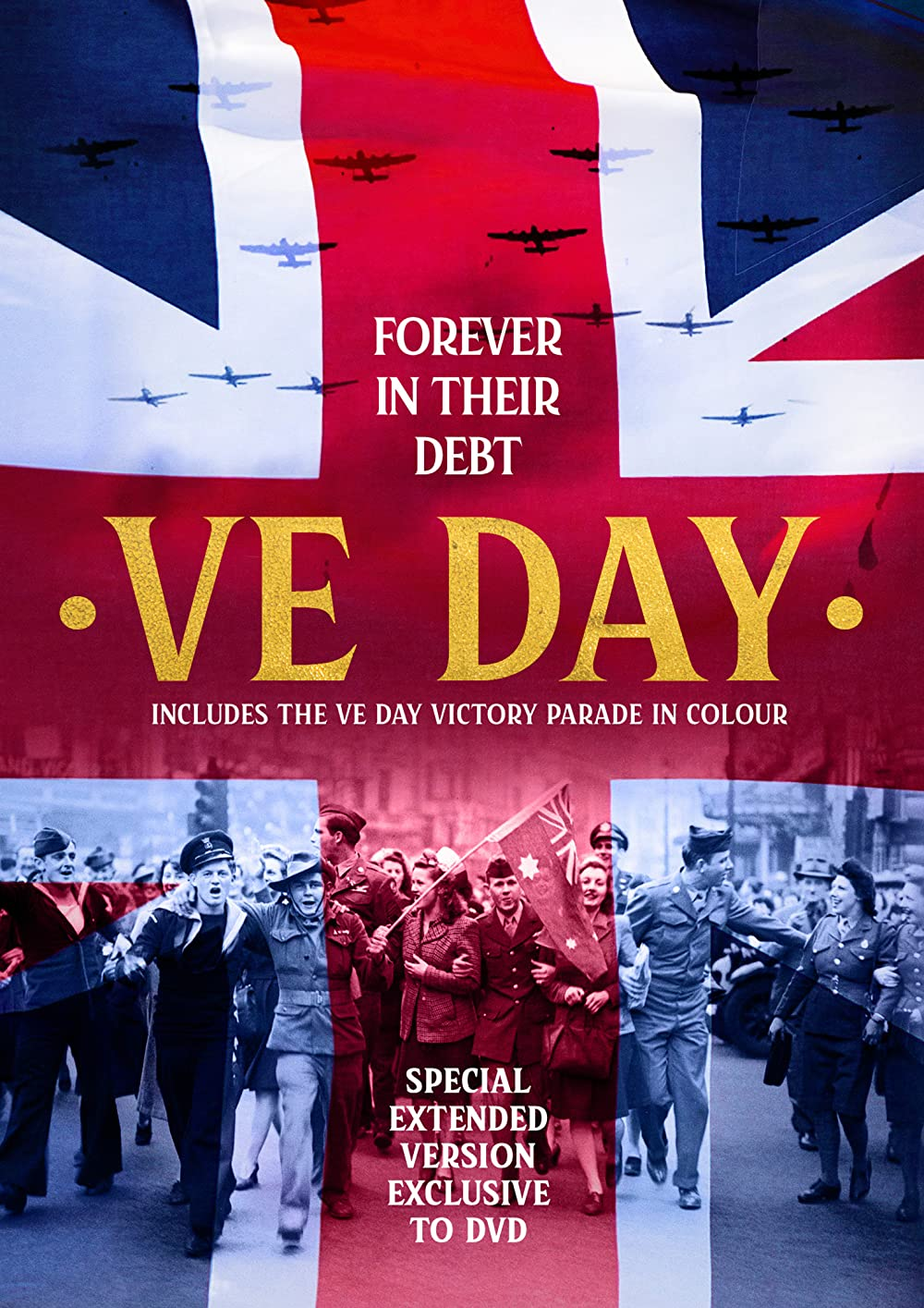 Watch VE Day: Forever in their Debt Online