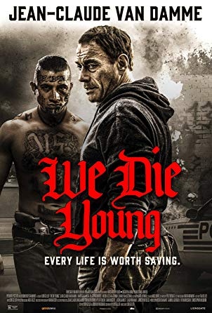 Watch We Die Young Online