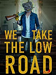 Watch We Take the Low Road Online