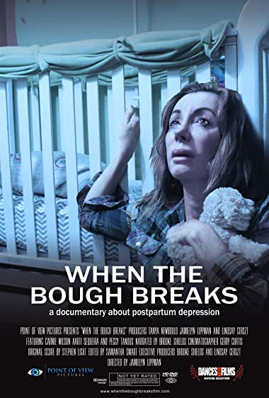 Watch When the Bough Breaks: A Documentary About Postpartum Depression Online