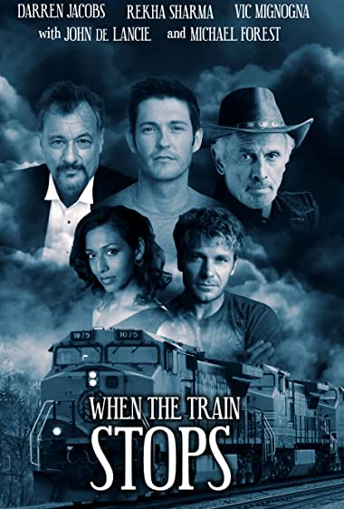 Watch When the Train Stops Online
