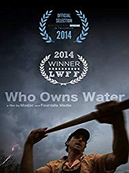 Watch Who Owns Water Online