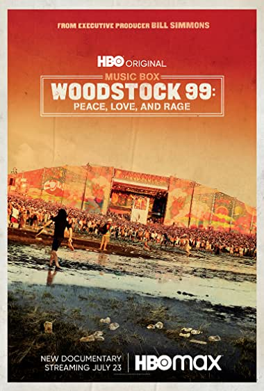 Watch Woodstock 99: Peace Love and Rage Online