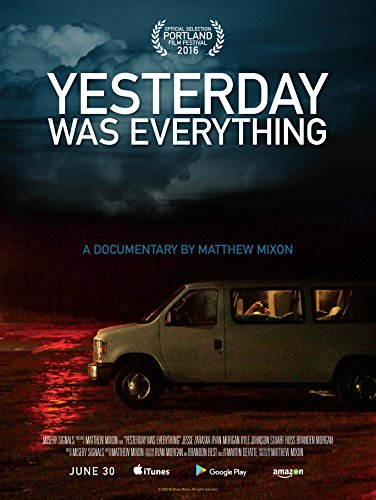 Watch Yesterday Was Everything Online