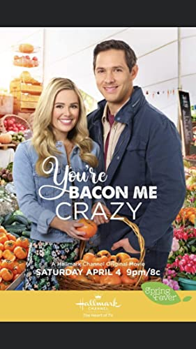 Watch You're Bacon Me Crazy Online